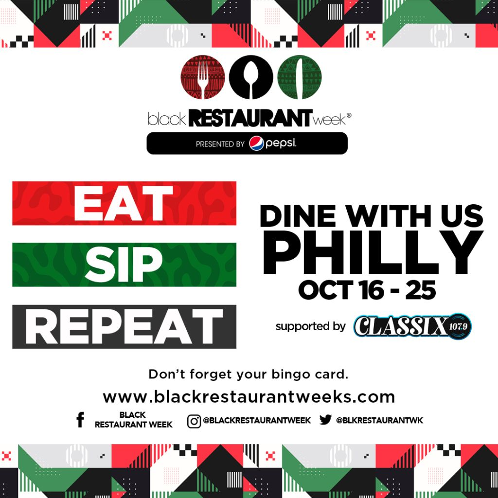 Eat Sip Repeat Black Restaurant Week Philly